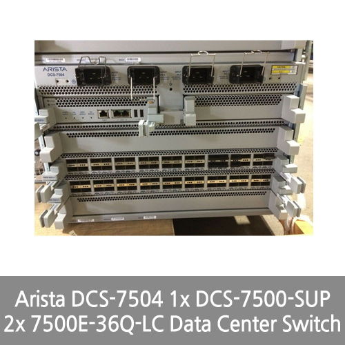 [Arista] DCS-7504 1x DCS-7500-SUP 2x 7500E-36Q-LC Data Center Switch (7694466)